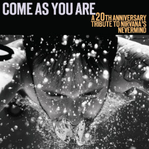 Review: 'Come As You Are: A 20th Anniversary Tribute to Nirvana's 'Nevermind""