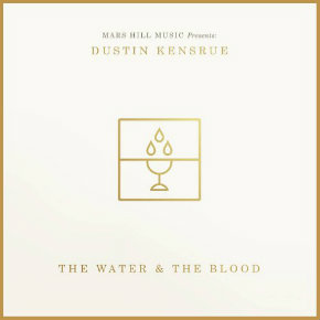 Review: Dustin Kensrue, 'The Water & The Blood'