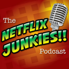 Review: The Netflix Junkies Podcast