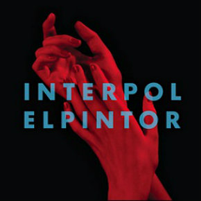 Review: Interpol, 'El Pintor'