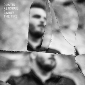 Review: Dustin Kensrue, 'Carry TheFire'